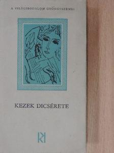 Csoóri Sándor - Kezek dicsérete [antikvár]