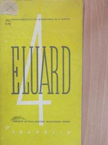 Eluard - Négy költemény az Ifjúság Nemzetközi Találkozásának Ünnepére [antikvár]