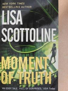 Lisa Scottoline - Moment of Truth [antikvár]