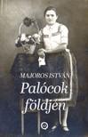 Majoros István - Palócok földjén [eKönyv: epub, mobi]