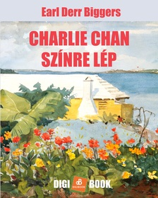 Biggers, E.D. - Charlie Chan színre lép [eKönyv: epub, mobi]