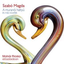 SZABÓ MAGDA - A muranói hattyú [eHangoskönyv]