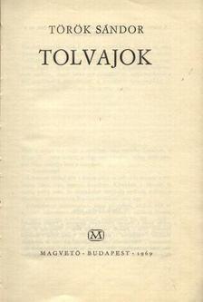 Török Sándor - Tolvajok [antikvár]