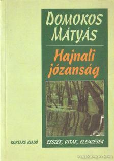 Domokos Mátyás - Hajnali józanság [antikvár]