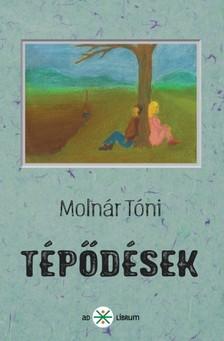 Molnár Tóni - Tépődések [eKönyv: epub, mobi]