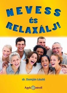 DR. DOMJÁN LÁSZLÓ - Nevess és relaxálj! [eKönyv: epub, mobi]