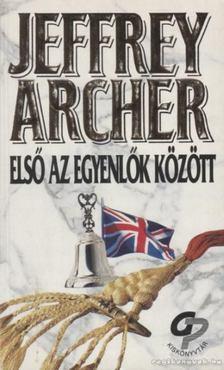 Jeffrey Archer - Első az egyenlők között [antikvár]