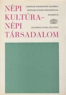Ortutay Gyula - Népi kultúra - népi társadalom IX. kötet [antikvár]