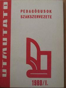 Bárdy Imréné - Útmutató 1980/1. [antikvár]