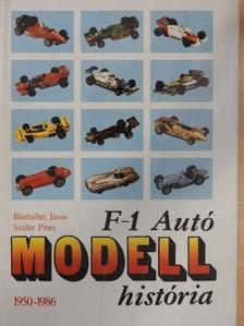 Bánhalmi János - F-1 Autómodell história [antikvár]