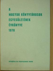 Dr. Fügedi Péterné - A Magyar Könyvtárosok Egyesületének évkönyve 1978. [antikvár]