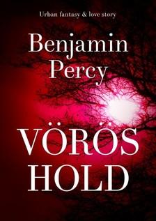 Benjamin Percy - Vörös hold  [eKönyv: epub, mobi]