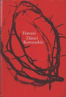 Hatvani Dániel - Koronaakác [antikvár]