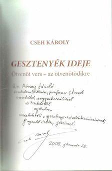 Cseh Károly - Gesztenyék ideje (dedikált) [antikvár]