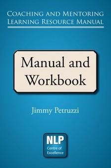 Petruzzi Jimmy - Coaching and Mentoring Learning Resource Manual [eKönyv: epub, mobi]