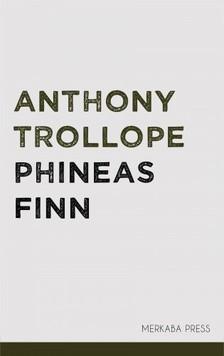 Anthony Trollope - Phineas Finn [eKönyv: epub, mobi]