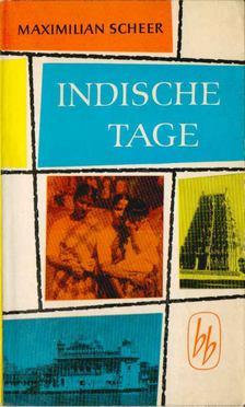 Scheer, Maximilian - Indische tage [antikvár]