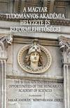 A Magyar Tudományos Akadémia helyzete és reformlehetőségei