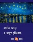 Stefan Zweig - A nagy pillanat [eKönyv: epub, mobi]