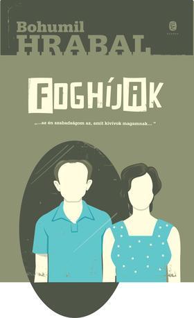 Bohumil Hrabal - Foghíjak