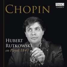 Chopin - ON PLEYEL 1847 CD HUBERT RUTKOWSKI
