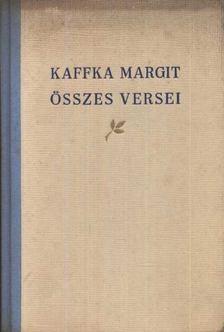 Kaffka Margit - Kaffka Margit összes versei [antikvár]