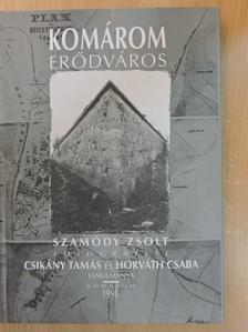 Csikány Tamás - Komárom erődváros [antikvár]