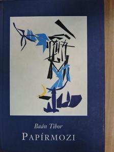 Baán Tibor - Papírmozi [antikvár]
