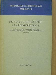 Ferenczi István - Ügyvitel-gépesítési alapismeretek I. [antikvár]