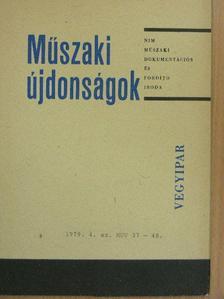 Szilágyi László - Műszaki Újdonságok 1979/4. MUV 37-48 [antikvár]