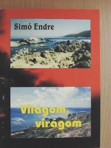 Simó Endre - Világom, virágom [antikvár]
