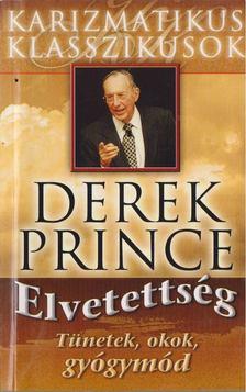Derek Prince - Elvetettség [antikvár]