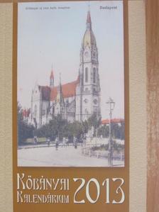 Bagó Brendon - Kőbányai Kalendárium a 2013. esztendőre [antikvár]