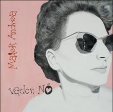 Malek Andrea - VADON NŐ CD