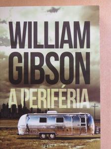 William Gibson - A periféria [antikvár]