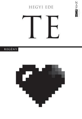 Hegyi Ede - Te [eKönyv: epub, mobi]