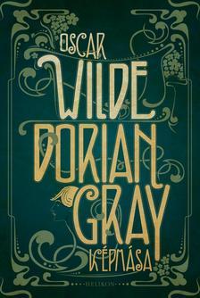 Oscar Wilde - Dorian Gray képmása