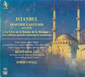 ISTANBUL - DIMITRIE CANTEMIR SACD SAVALL, HESPÉRION XXI
