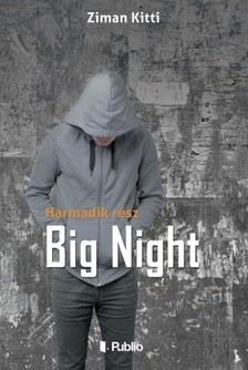 Kitti Ziman - Big Night - Harmadik rész [eKönyv: epub, mobi]