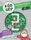 Kódgép 2. - Programozási útmutató lépésről lépésre