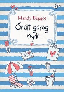 Mandy Baggot - Őrült görög nyár [eKönyv: epub, mobi]