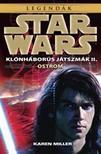 Karen Miller - Star Wars: Ostrom - Klónháborús játszmák II.