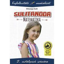 Diószegi Zsolt - Sulitanoda - Matematika 2. osztály