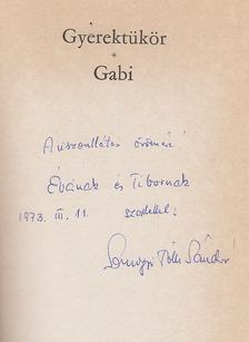 Somogyi Tóth Sándor - Gyerektükör / Gabi (dedikált) [antikvár]