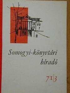 Joó Sándorné - Somogyi-könyvtári híradó 1971. augusztus [antikvár]