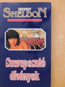 Sidney Sheldon - Szereposztó díványok [antikvár]