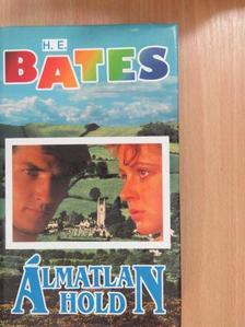 H. E. Bates - Álmatlan hold [antikvár]
