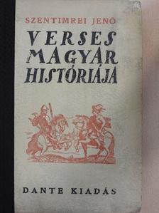 Szentimrei Jenő - Szentimrei Jenő verses magyar históriája [antikvár]