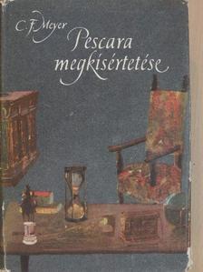 Conrad Ferdinand Meyer - Pescara megkísértetése [antikvár]