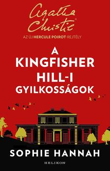 Sophie Hannah - A Kingfisher Hill-i gyilkosságok